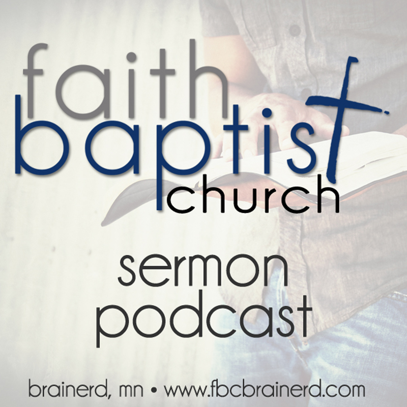 Faith Baptist Church - Brainerd, MN